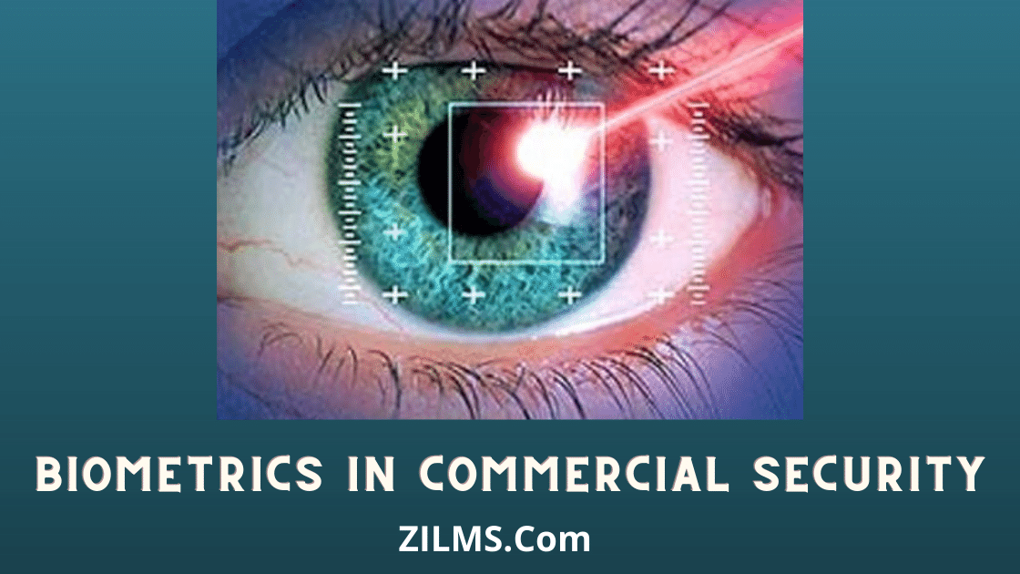 BIOMETRICS IN COMMERCIAL SECURITY